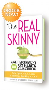 Order The Real Skinny Appetite For Health 101 Fat Habits &amp; Slim Solutions